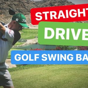 DRIVER GOLF SWING BASICS  - STRAIGHTER TEE SHOTS