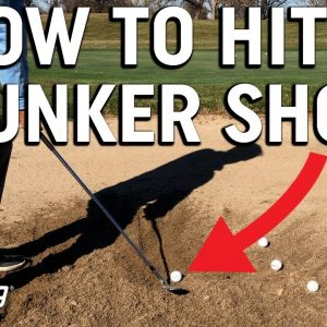 How To Hit A Bunker Shot | Increase Your Sand Saves