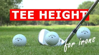 Perfect tee height for irons – hit your irons further from the tee