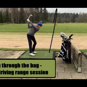 Going through the bag - Golf driving range session