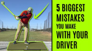 GOLF The 5 Biggest Mistakes You Make With Your Driver