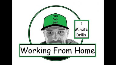 Golf - Working From Home - 1 Minute Golf Drills at Home