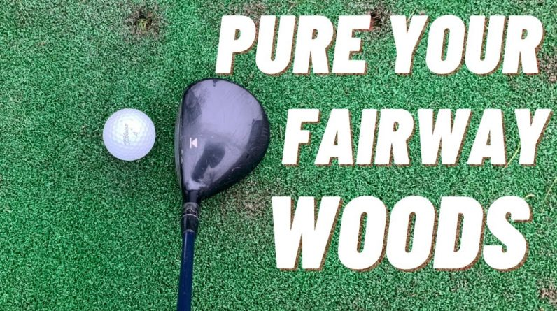 PURE YOUR 3 WOOD FROM THE FAIRWAY EVERY TIME!