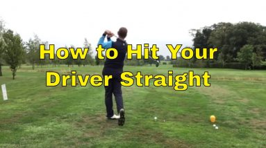 Golf Tips   How to Hit Your Driver Straight